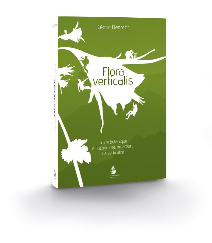 Couverture du livre Flora Verticalis de Cédric Dentant